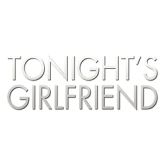 Tonights Girlfriend