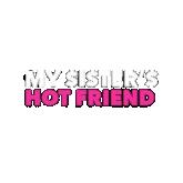 My Sisters Hot Friend